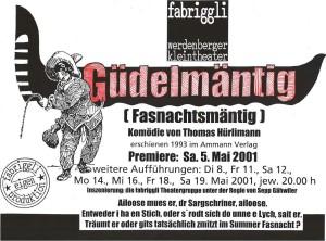 Güdelmäntig, 2001
