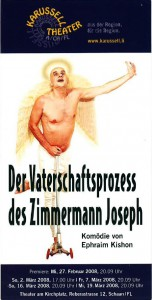 Der Vaterschaftsprozess des Zimmermann Joseph, 2008
