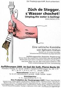 Züch de Stegger, s'Wasser kochet, 2009