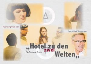 Hotel zu den zwei Welten, 2010