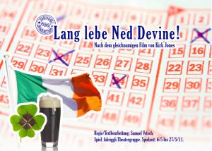 Lang lebe Ned Devine, 2011